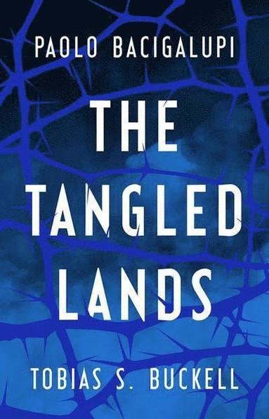 bokomslag The Tangled Lands