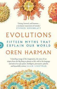 bokomslag Evolutions: Fifteen Myths That Explain Our World