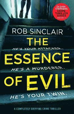 bokomslag The Essence of Evil