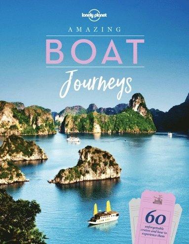 bokomslag Amazing Boat Journeys