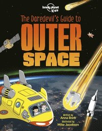 bokomslag Lonely Planet Kids the Daredevil's Guide to Outer Space