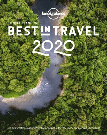 bokomslag Lonely Planet's Best in Travel 2020