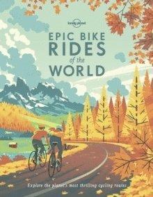 bokomslag Epic Bike Rides of the World