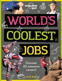 bokomslag World's Coolest Jobs: Discover 40 Awesome Careers!