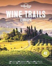 bokomslag Wine Trails of Europe