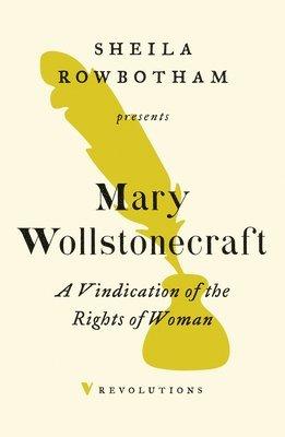 bokomslag A Vindication of the Rights of Woman