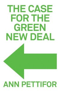 bokomslag The Case for the Green New Deal