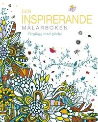 bokomslag Den inspirerande målarboken : Färglägg med glädje