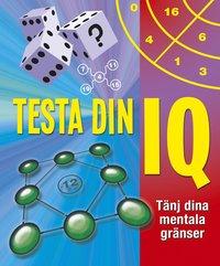bokomslag Testa din IQ : tänj dina mentala gränser