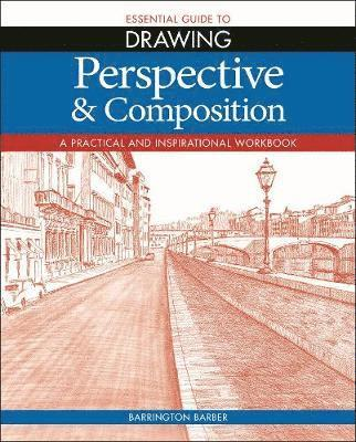 bokomslag Essential Guide to Drawing: Perspective &; Composition