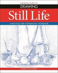 bokomslag Essential Guide to Drawing: Still Life