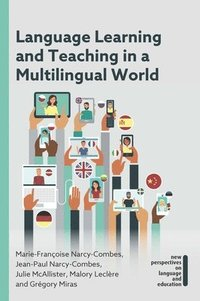 bokomslag Language Learning and Teaching in a Multilingual World