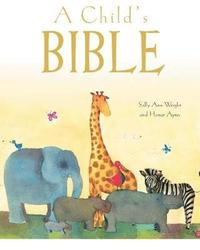 bokomslag A Child's Bible (Gift Edition)