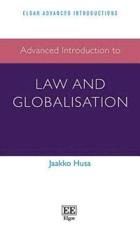 bokomslag Advanced Introduction to Law and Globalisation