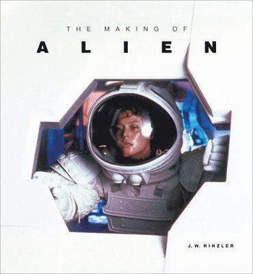 bokomslag The Making of Alien
