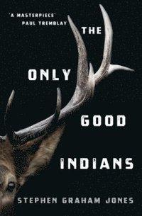 bokomslag The Only Good Indians