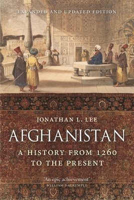bokomslag Afghanistan: A History from 1260 to the Present