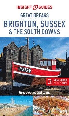 bokomslag Great Breaks Brighton, Sussex & the South Downs