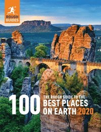 bokomslag The Rough Guide to the 100 Best Places on Earth 2020