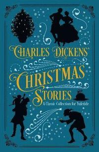bokomslag Charles Dickens' Christmas Stories