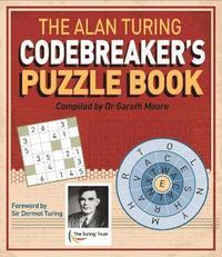 bokomslag The Alan Turing Codebreaker's Puzzle Book