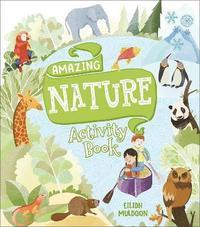 bokomslag Amazing Nature Activity Book