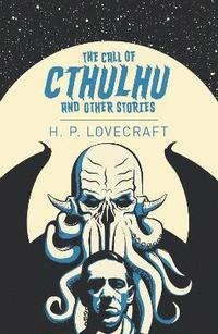 bokomslag The Call of Cthulhu & Other Stories