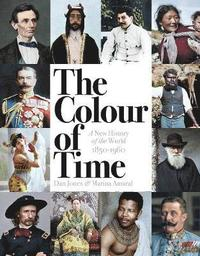 bokomslag The Colour of Time: A New History of the World, 1850-1960
