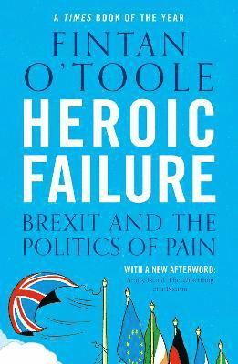 bokomslag Heroic Failure: Brexit and the Politics of Pain