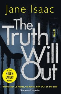 bokomslag The Truth Will Out (The DCI Helen Lavery Thrillers Book 2)