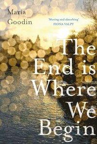 bokomslag The End is Where We Begin