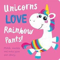bokomslag Unicorns LOVE Rainbow Pants!