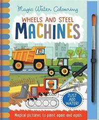 bokomslag Wheels and Steel - Machines