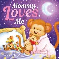 bokomslag Mommy Loves Me