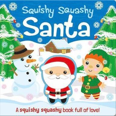 bokomslag Squishy Squashy Santa