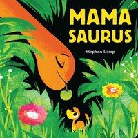 bokomslag Mamasaurus