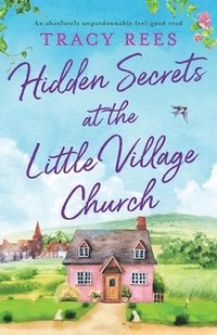 bokomslag Hidden Secrets at the Little Village Church