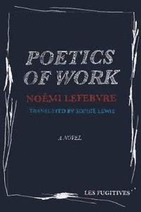 bokomslag Poetics of Work
