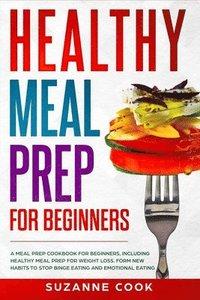 bokomslag Healthy Meal Prep for Beginners