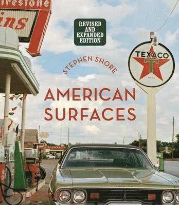 bokomslag Stephen Shore: American Surfaces: Revised & Expanded Edition