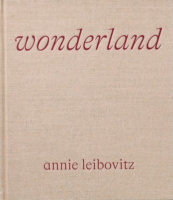 bokomslag Annie Leibovitz: Down the Rabbit Hole