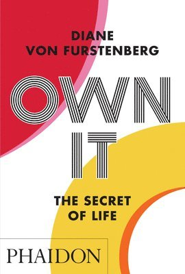 Own It: The Secret to Life 1