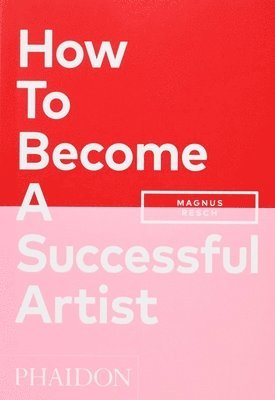 How To Become A Successful Artist 1