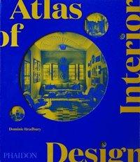 bokomslag Atlas of Interior Design