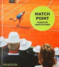 bokomslag Match Point: Tennis by Martin Parr