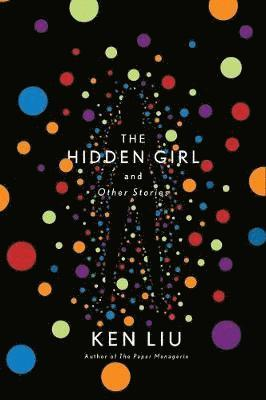 bokomslag The Hidden Girl and Other Stories