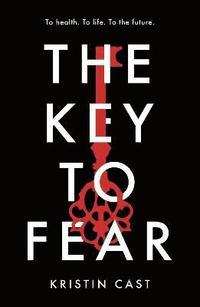 bokomslag The Key to Fear