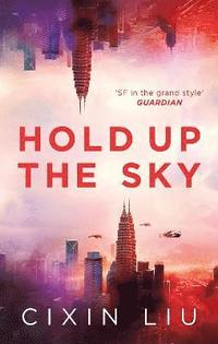 bokomslag Hold Up the Sky