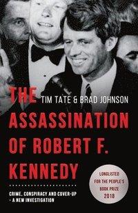 bokomslag The Assassination of Robert F. Kennedy