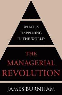 bokomslag The Managerial Revolution